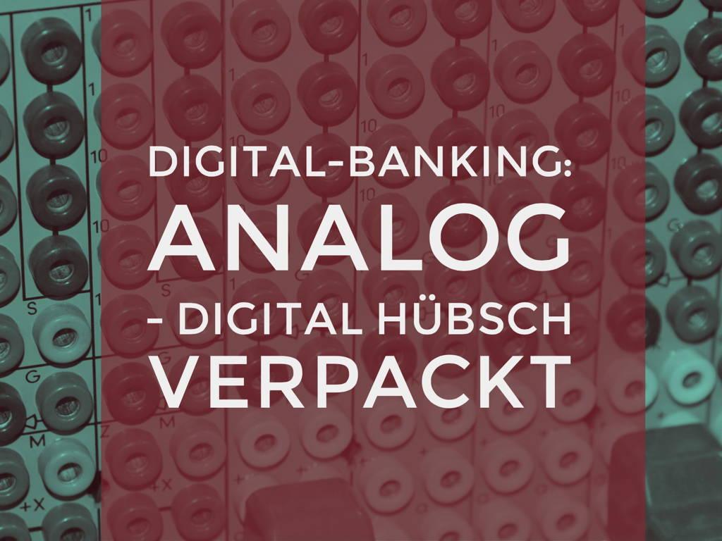 digitalbanking-analog-verpackt
